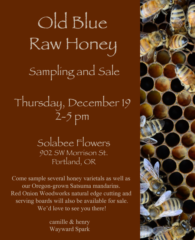 Old Blue Raw Honey sampling and sale // Wayward Spark